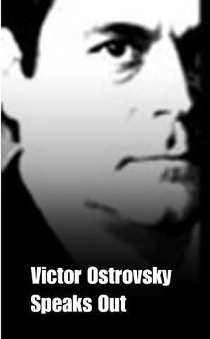 The Victor Ostrovsky Documentary