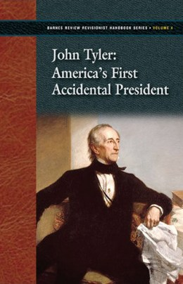 John Tyler: America's First Accidental President