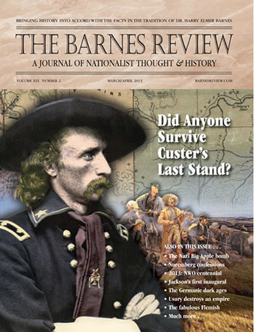 The Barnes Review, March-April 2013
