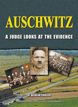 Auschwitz:A Judge Looks at the Evidence