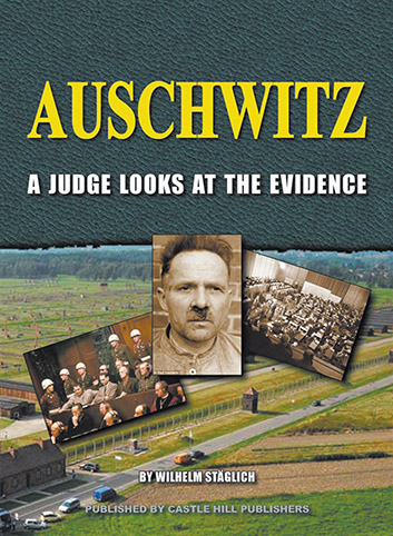 Auschwitz: A Judge Looks at the Evidence