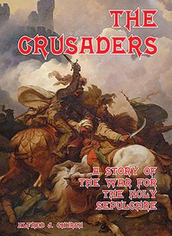 The Crusaders: The War for the Holy Sepulchre