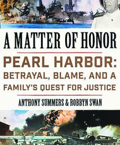 A Matter of Honor: Pearl Harbor—Betrayal, Blame and a Family's Quest for Justice