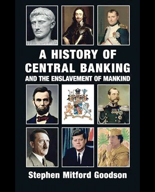 History of Central Banking, Goodson
