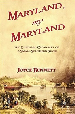 Maryland, My Maryland: The Cultural  Cleansing of a Small Southern State