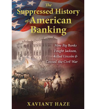 Suppressed History of American Banking, Haze