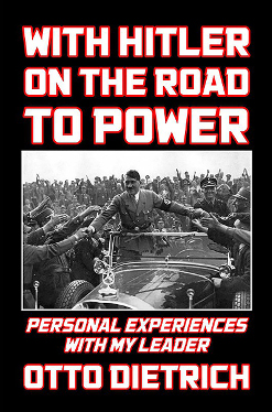 With Hitler on the Road to Power
