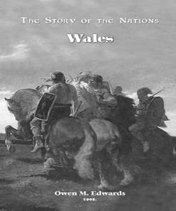 The Story Of Nations: Wales