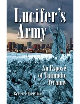 Lucifer's Army:  An Exposé of Talmudic Tyranny