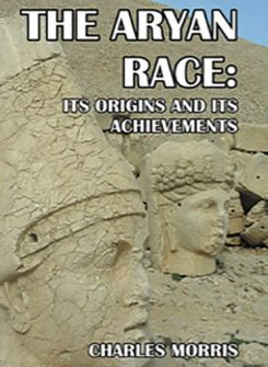 The Aryan Race: Its Origins and Its Achievements
