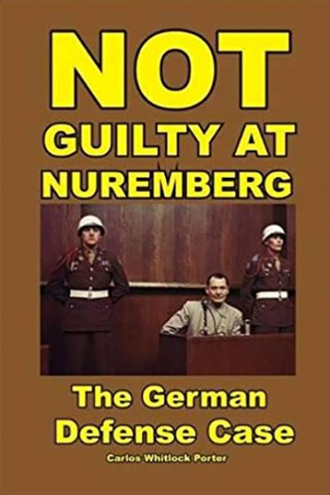 Not Guilty at Nuremberg: The German Defense Case