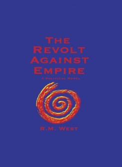 The Revolt Against Empire