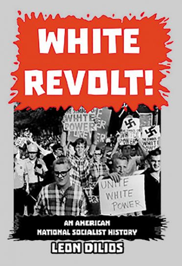 White Revolt! An American National Socialist History