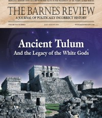 The Barnes Review, July/August 2019