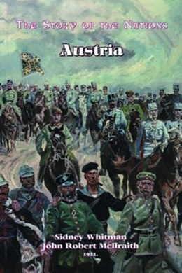 The Story of the Nations:Austria