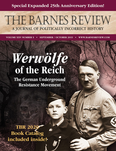 The Barnes Review, September/October 2019