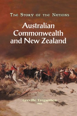 Story of the Nations: Australia & New Zealand