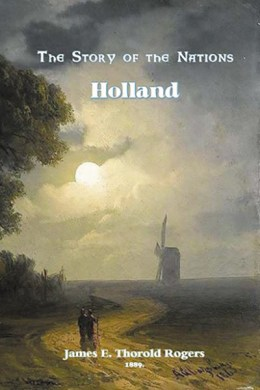 The Story of the Nations: Holland