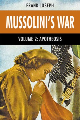 SPECIAL MUSSOLINI'S WAR SPECIAL!