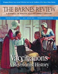 The Barnes Review, July/August 2021 (PDF)