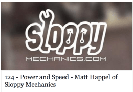 Matt Happel of Sloppy Mechanics