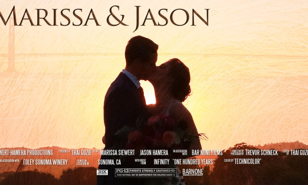 Marissa & Jason – Foley Sonoma Winery – Destination Wedding Feature Film – San Francisco, CA
