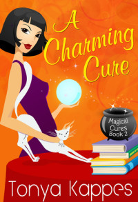 A Charming Cure by Tonya Kappes
