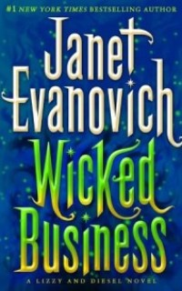 Wicked Business by Janet Evanovich