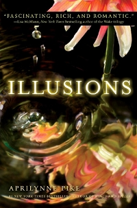 Illusions by Aprilynne Pike