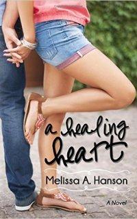 A Healing Heart by Melissa Hanson