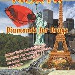 Diamonds for Drugs
