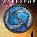 The Magician's Workshop Volume One by Christopher Hansen