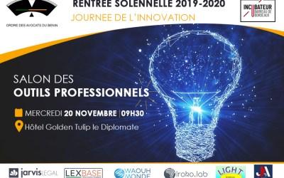 Rentrée solennelle du Barreau: Journée de l'innovation – Mercredi 20 Novembre 2019 – Hôtel Golden Tulip le Diplomate