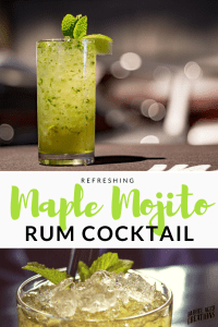 maple mojito, cocktail, drink, recipe, mojito recipe, maple syrup cocktail, mocktail, adult drink, barrel aged creations, sugarcane rum, rum drinks, alcoholic drink