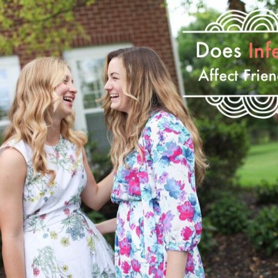 Does Infertility Affect Friendships?