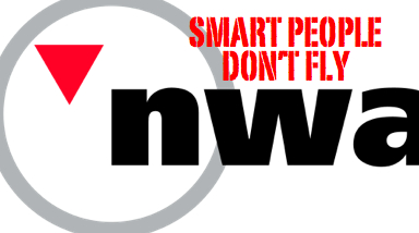 Smart People Don't Fly Northwest