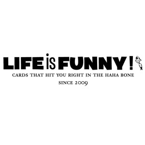 Life is Funny press