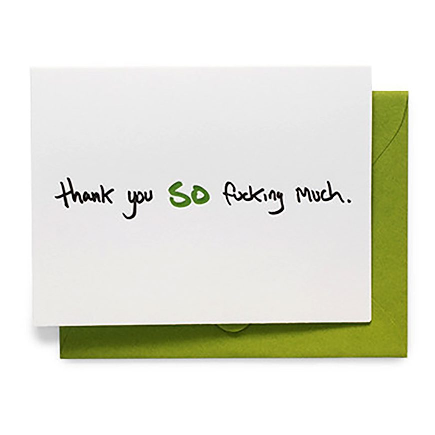 Thank You So Fucking Much Greeting Card By Life Is Funny Barrio