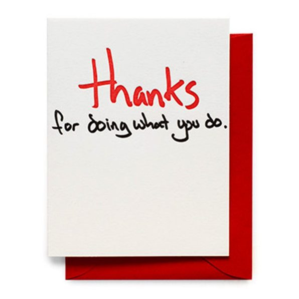 thanks for doing what you do card