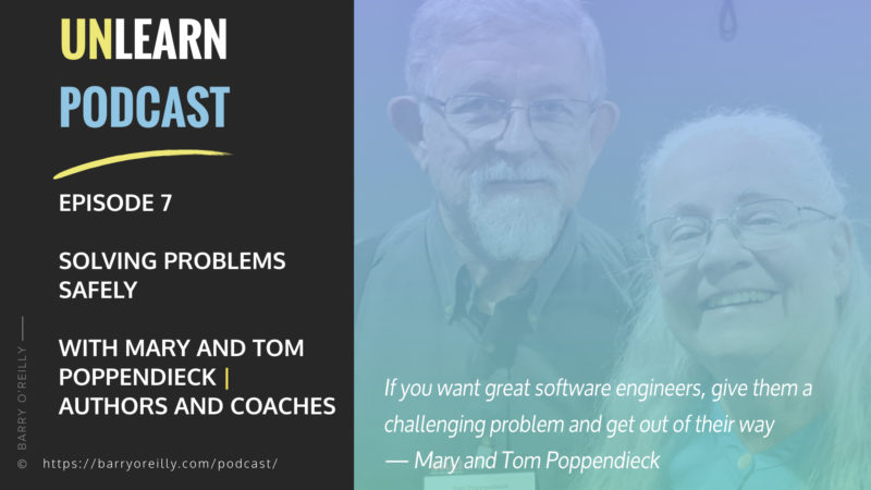 Solving Problems Safely with Mary and Tom Poppendieck