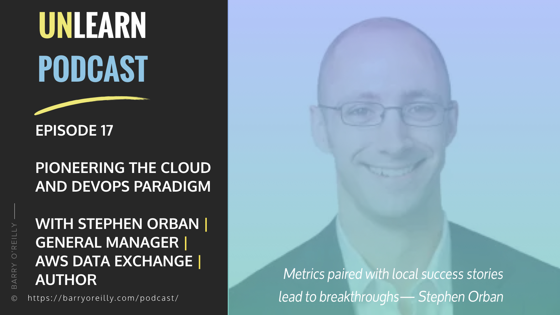 Pioneering the Cloud and DevOps Paradigm with Stephen Orban