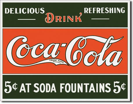 COKE 5 cents at Fountain Tin Sign