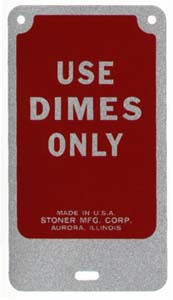 STO-010 - Use Dimes Only Decal