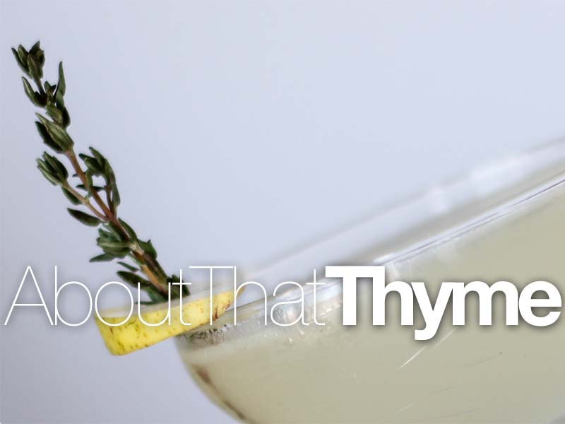 About that Thyme Cocktail Recipe