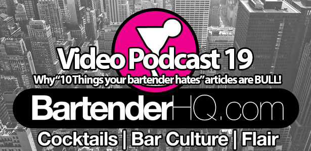 """Why """"10 things your bartender hates"""" articles are BULL!"""