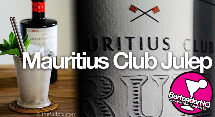 Mauritius Club Julep Cocktail Recipe
