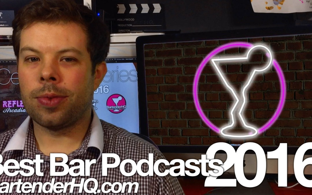 Government Alcohol Advice and the 2016 Bartender Podcast list