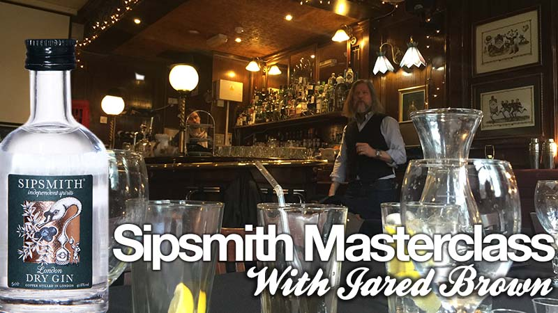 Sipsmith Masterclass with Jared Brown and James Grundy