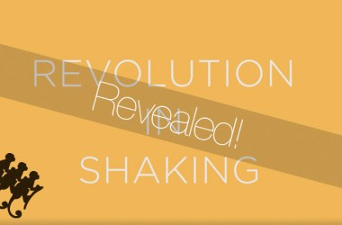 revolution-in-shaking-revealed