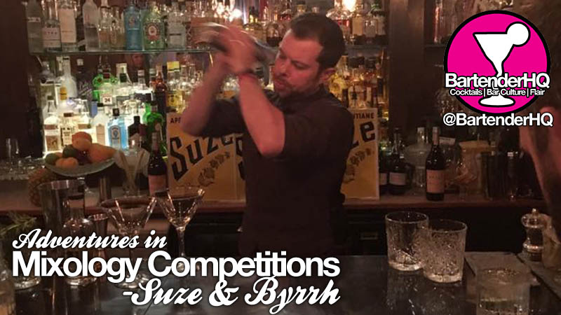 Adventures in Mixology Competitions – Suze & Byrrh